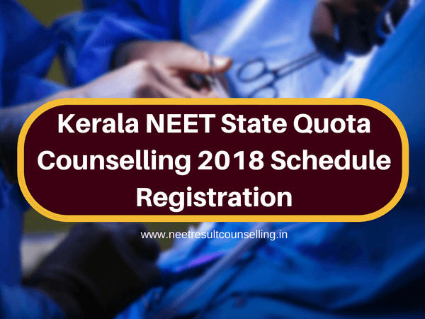 Kerala NEET State Quota Counselling 2018