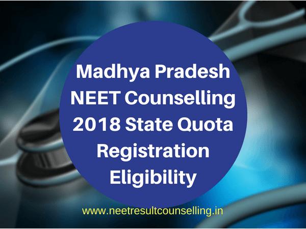 Madhya Pradesh NEET Counselling 2018 Schedule