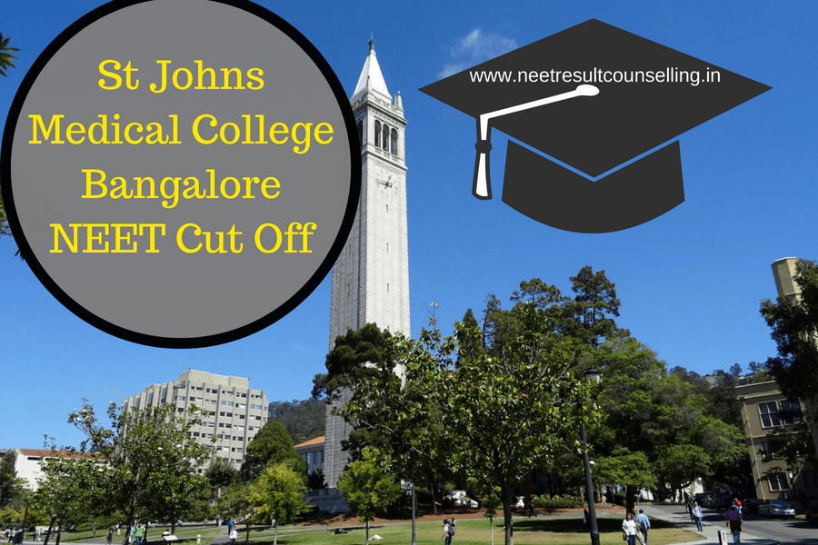 St Johns Medical College, Bangalore, NEET MBBS Cut Off, Fee