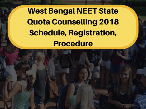 West Bengal NEET State Quota Counselling 2018 Schedule
