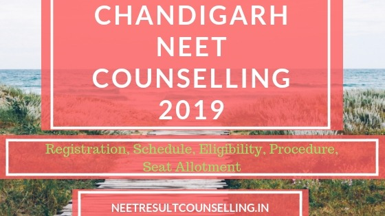 CHANDIGARH NEET 2019 counselling 85% state quota