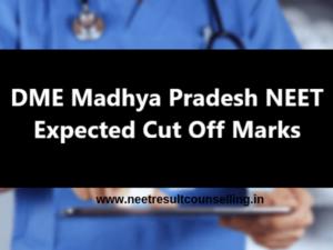 DME-Madhya-Pradesh-NEET-Expected-Cut-Off-Marks-2020
