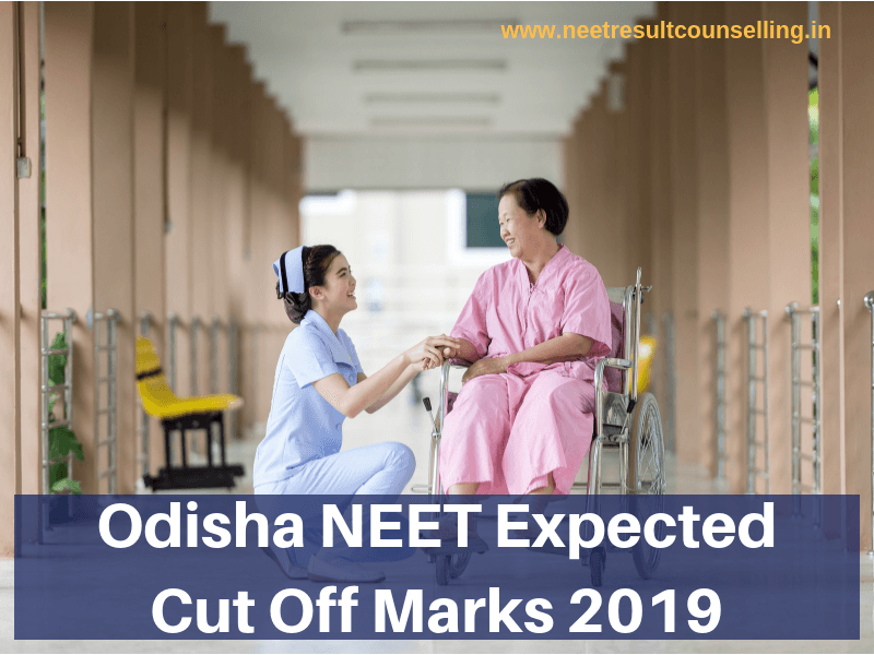 Odisha NEET Expected Cut Off Marks 2019