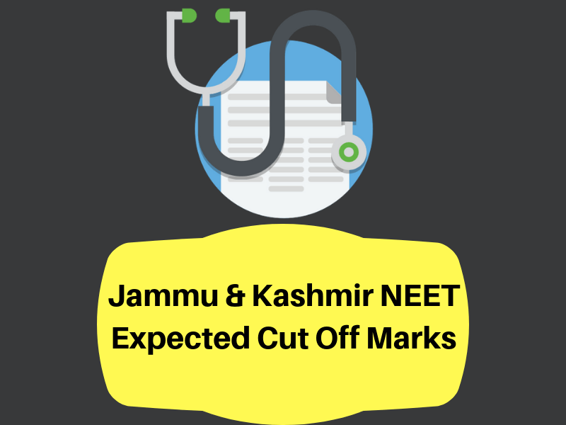 Jammu Kashmir Neet Expected Cut Off Marks 2019 Gen Obc Sc St
