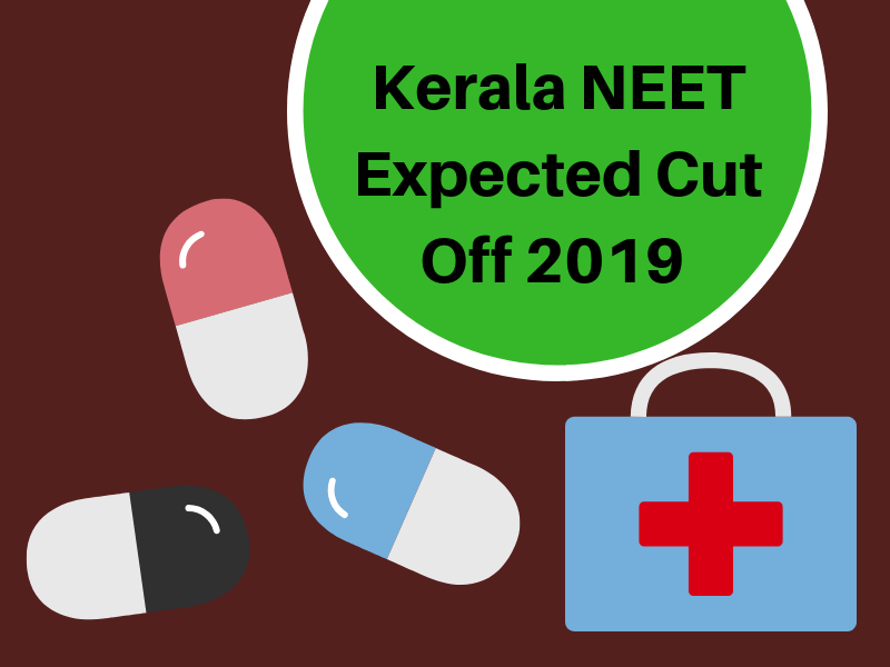 Kerala NEET Expected Cut Off 2019