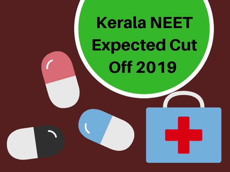 Kerala NEET Expected Cut Off 2019