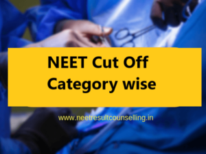 neet-cut-off-category-wise