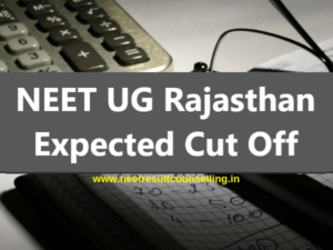 NEET-Rajasthan-Expected-Cut-Off-2020