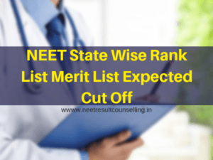 NEET-State-Wise-Rank-List-Merit-List-Expected-Cut-Off