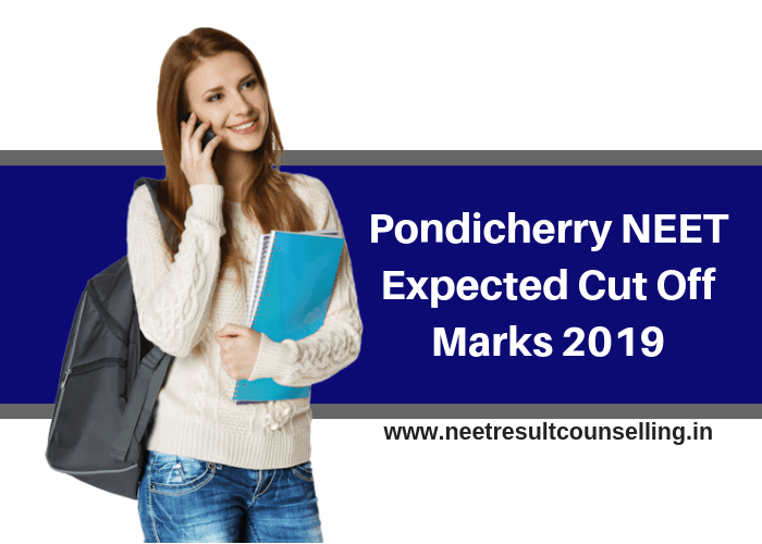 Pondicherry NEET Expected Cut Off Marks 2019
