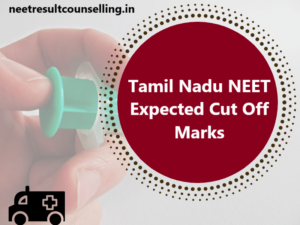 Tamil-Nadu-NEET-Expected-Cut-Off-Marks-2020