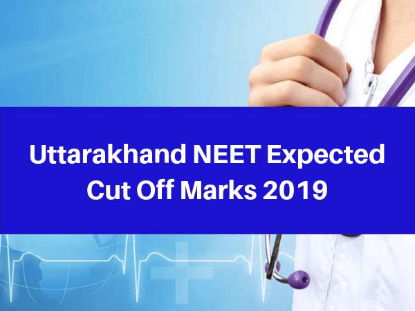 Uttarakhand NEET Expected Cut Off Marks 2019