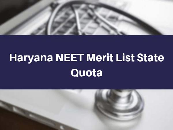 Haryana NEET Merit List State Quota