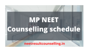 mp-neet-counselling-schedule