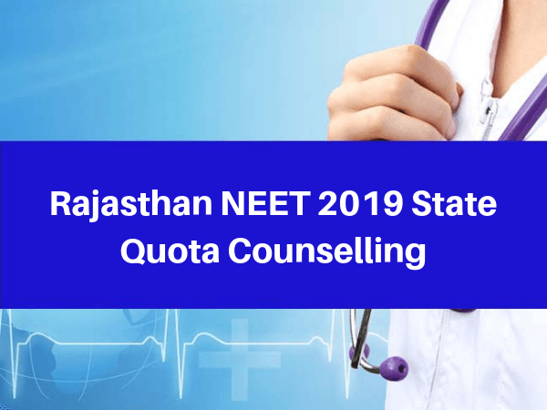Rajasthan NEET 2019 State Quota Counselling