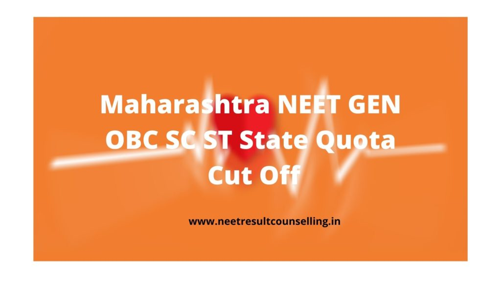 Maharashtra NEET GEN OBC SC ST State Quota  Cut Off