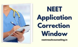 NEET-Application-form-correction-window