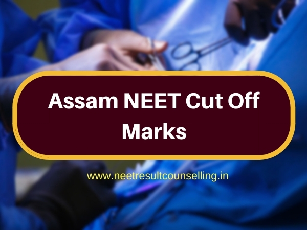 Assam NEET Cut Off Marks