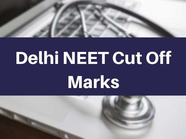 Delhi NEET UG Expected Cut Off Marks