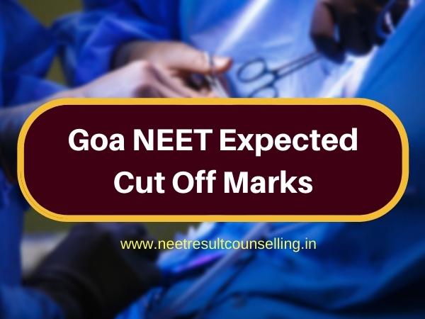 Goa NEET Expected Cut Off Marks