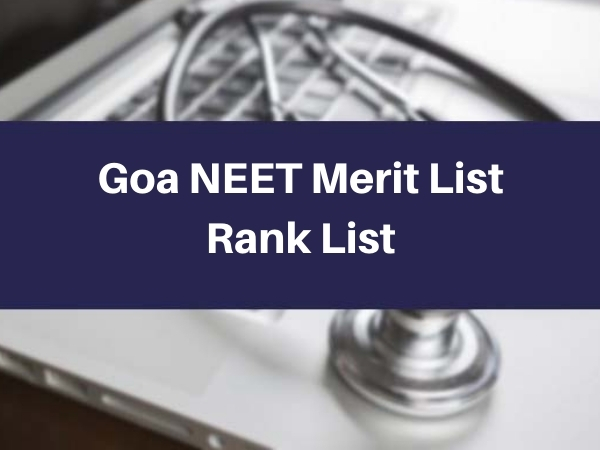 Goa NEET Merit List