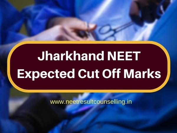 Jharkhand NEET Expected Cut Off Marks