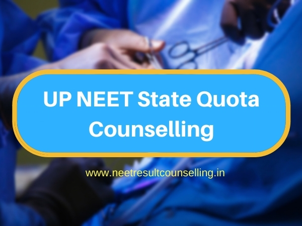 UP NEET State Quota Counselling