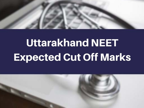 Uttarakhand NEET Expected Cut Off Marks
