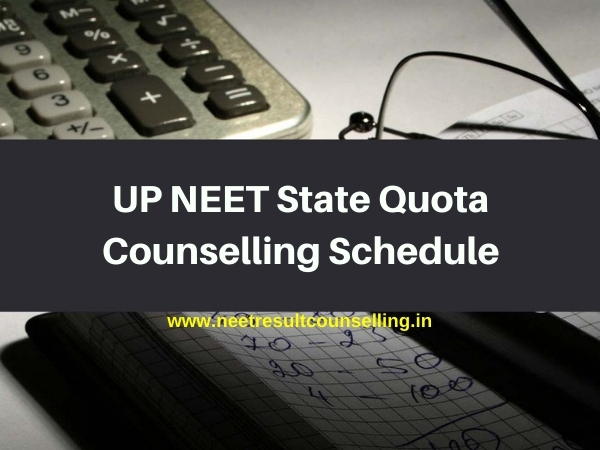 UP NEET 2020 State Quota Counselling Schedule