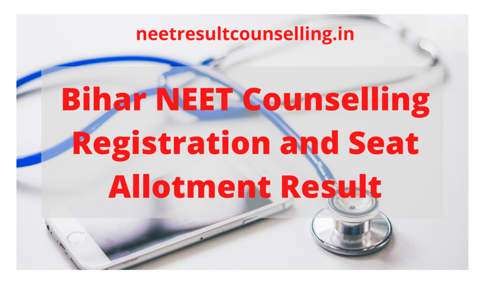 Bihar-NEET-Counselling-Registration-and-Seat-Allotment-result