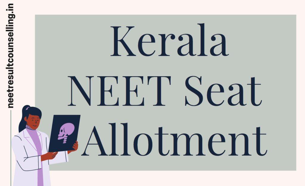 Kerala-NEET-2nd-round-counselling-Seat-Allotment