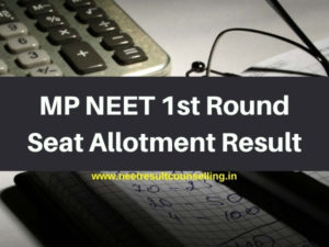 MP-NEET-1st-Round-Seat-Allotment-Result
