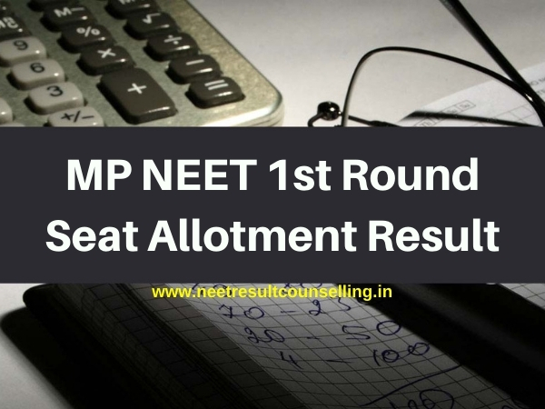 MP NEET 1st Round Seat Allotment Result