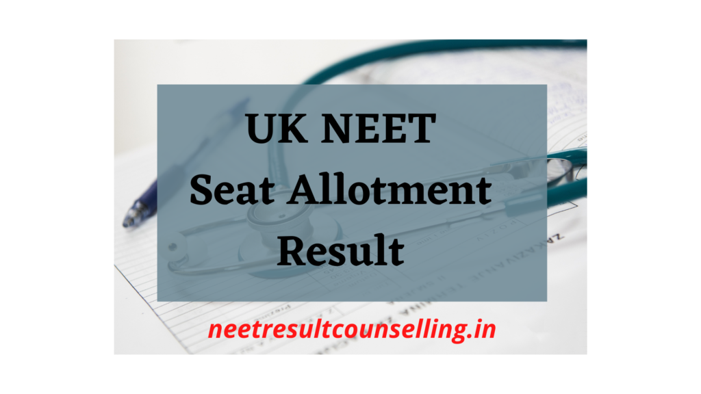 uk-neet-seat-allotment-result