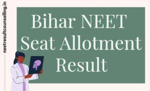 Bihar-NEET-Seat-Allotment-Result
